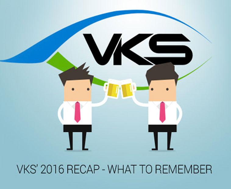 VKS' 2016 RECAP - WHAT TO REMEMBER